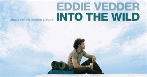Classic of the Week: Into The Wild - Eddie Vedder   Liberated