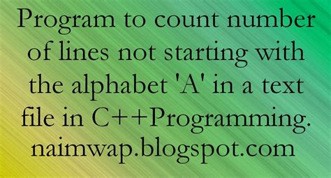 C++ Program to Count Lines Starting Alphabet 'A' in text