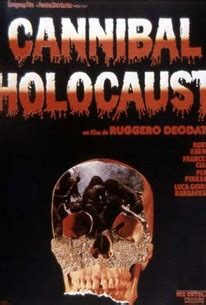Cannibal Holocaust (1979) - Rotten Tomatoes