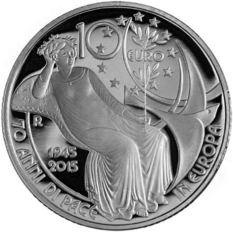 Italy 2015 70 Years of Peace 10 Euro Silver Coin
