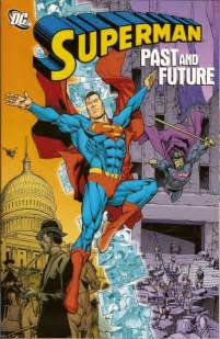 Superman: Past and Future (Collected)   DC Database   Fandom